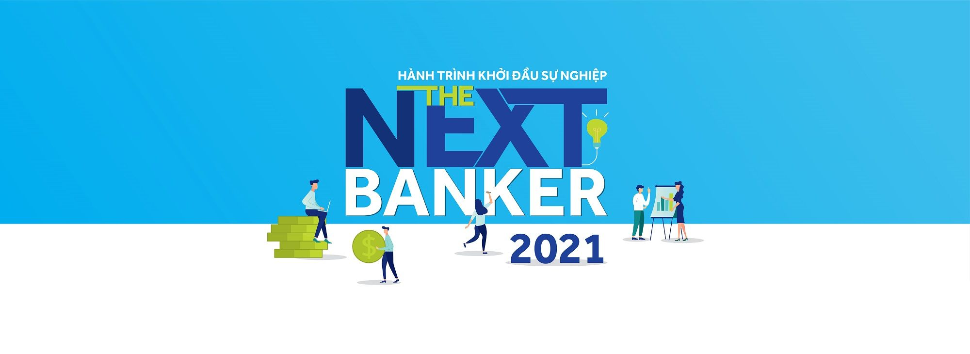 The Next Banker 2021 - Hành trình khởi đầu sự nghiệp