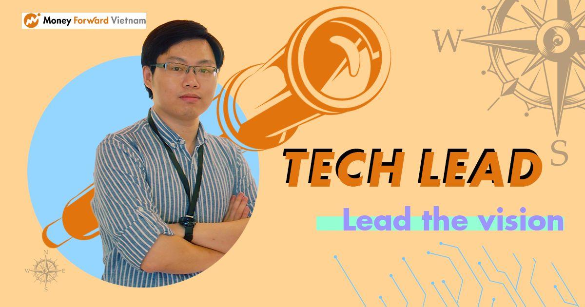 Tech Lead - Hoa tiêu của Công nghệ