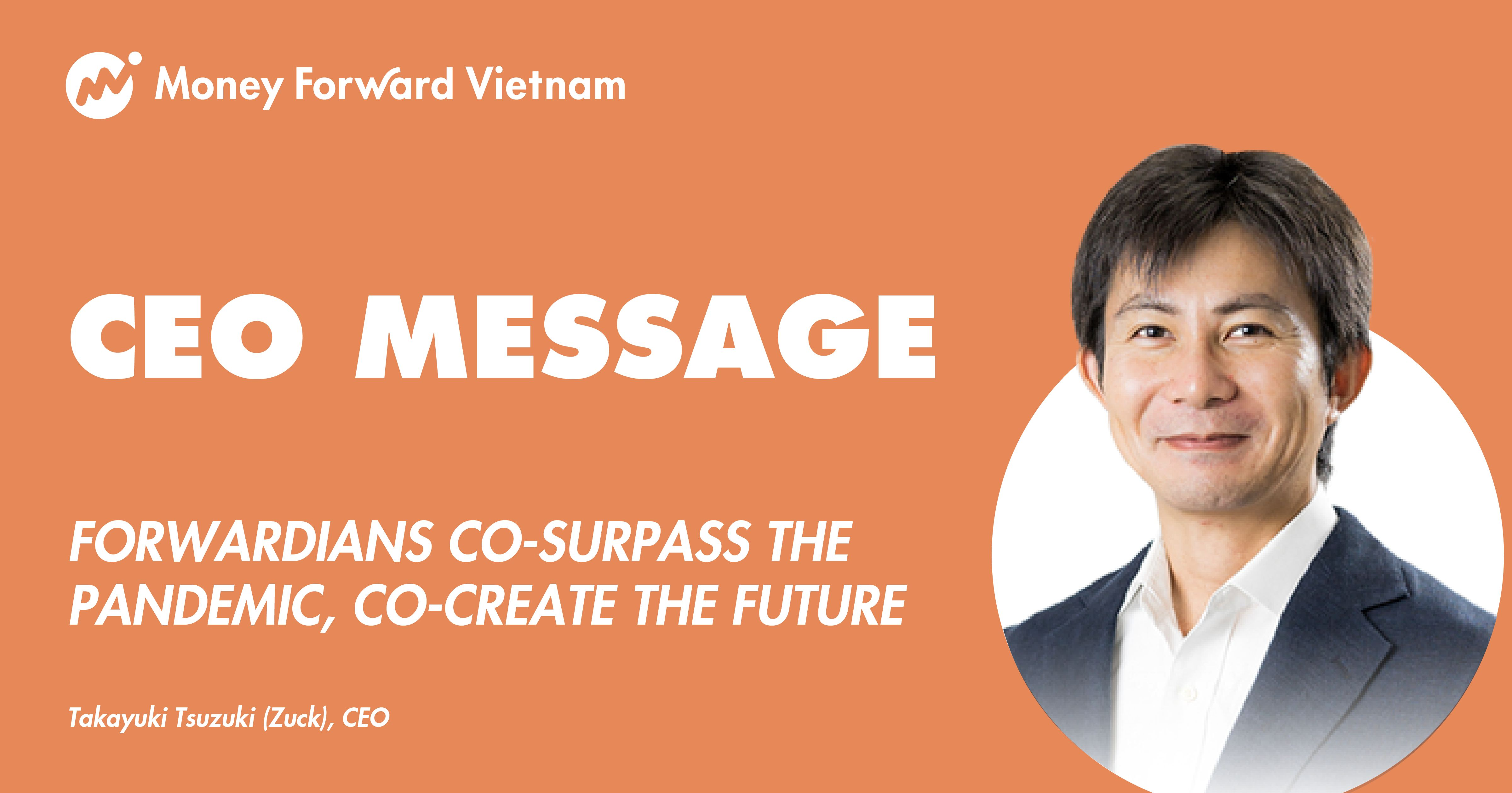 CEO message - Forwardians co-surpass this pandemic, co-create the future