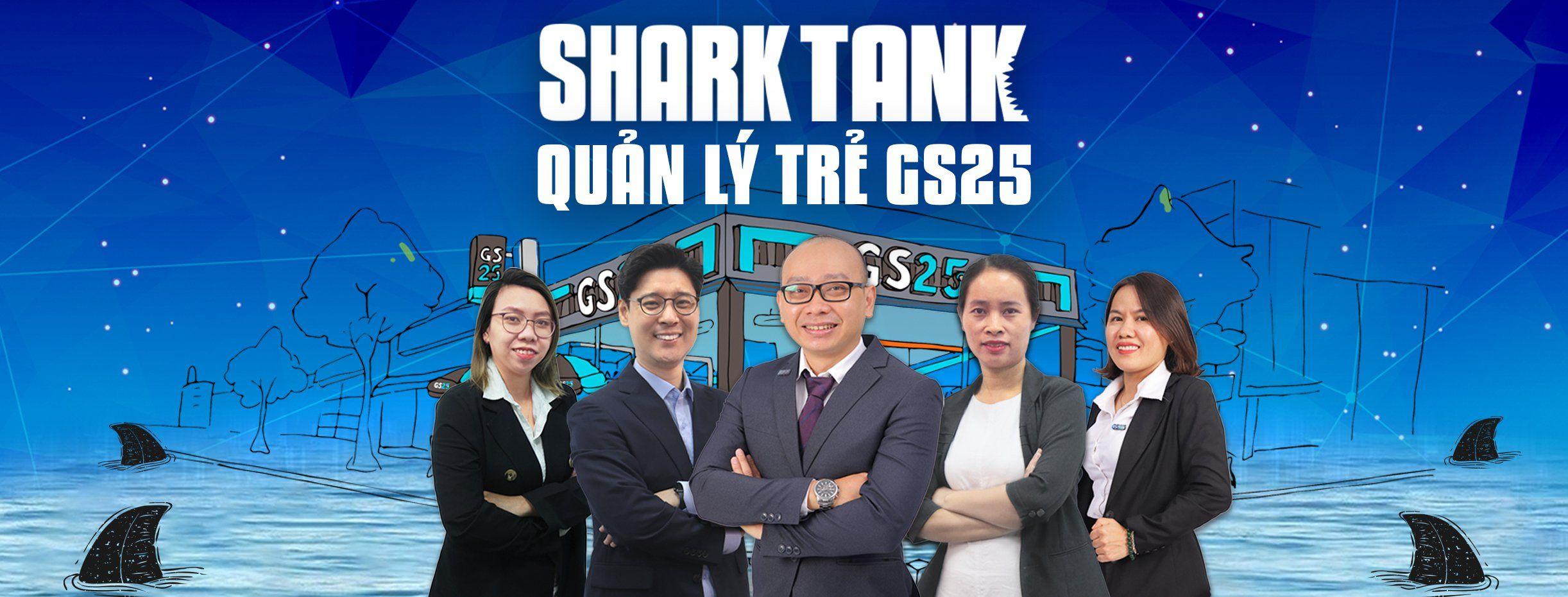 KHỞI ĐỘNG CHƯƠNG TRÌNH SHARK TANK - QUẢN LÝ TRẺ GS25