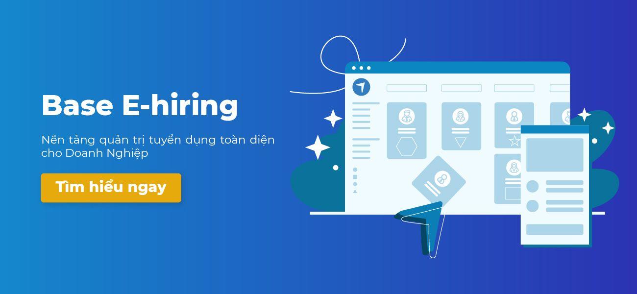 Công nghệ ATS Base E-hiring giúp nâng cao hiệu quả tuyển dụng như thế nào?