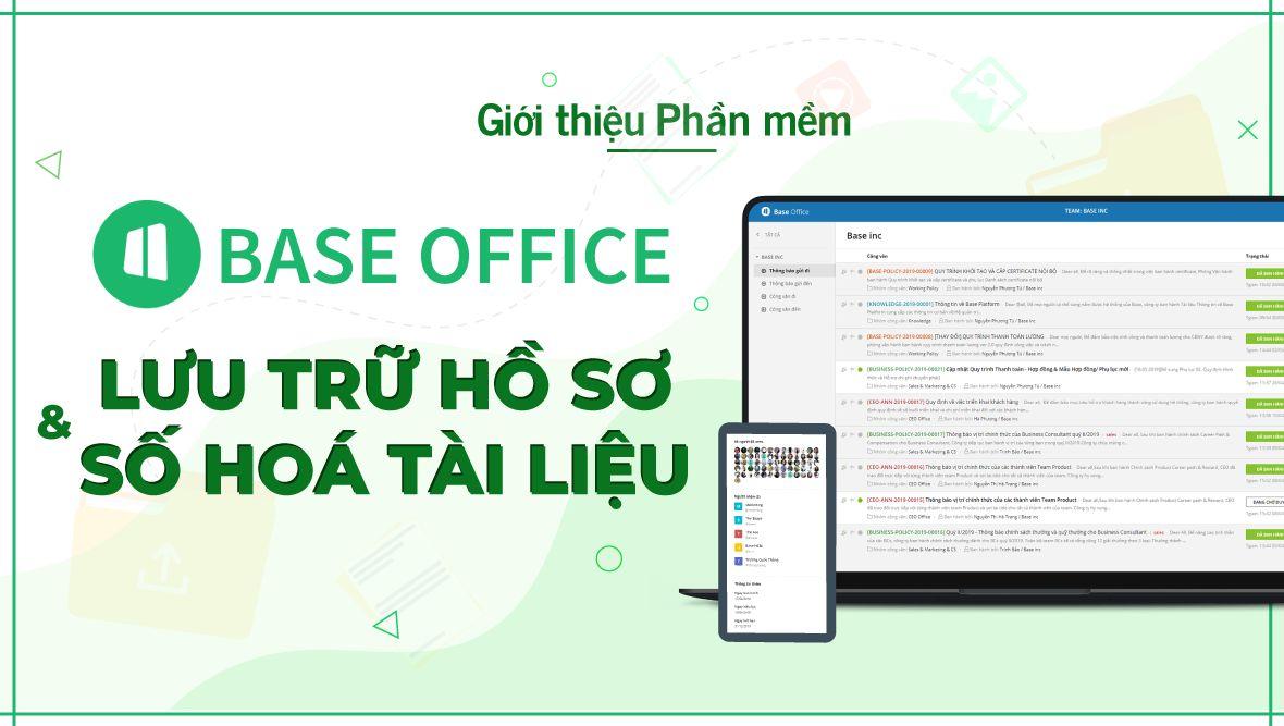 Giới thiệu về Base Office - Phần mềm quản lý lưu trữ hồ sơ và số hóa tài liệu 4.0