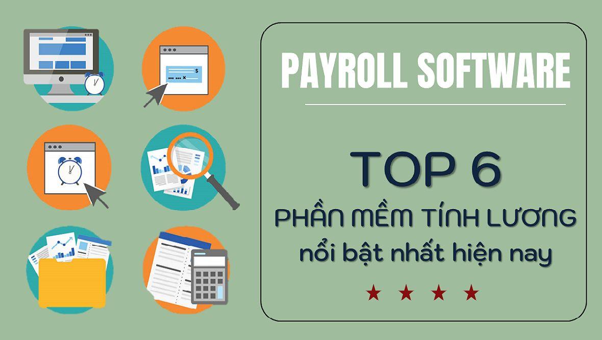 Review top 6 phần mềm tính lương nổi bật nhất hiện nay