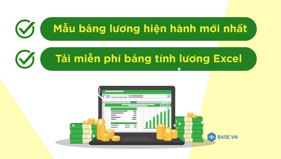 Mẫu bảng lương hiện hành mới nhất (tải về bảng tính lương Excel)