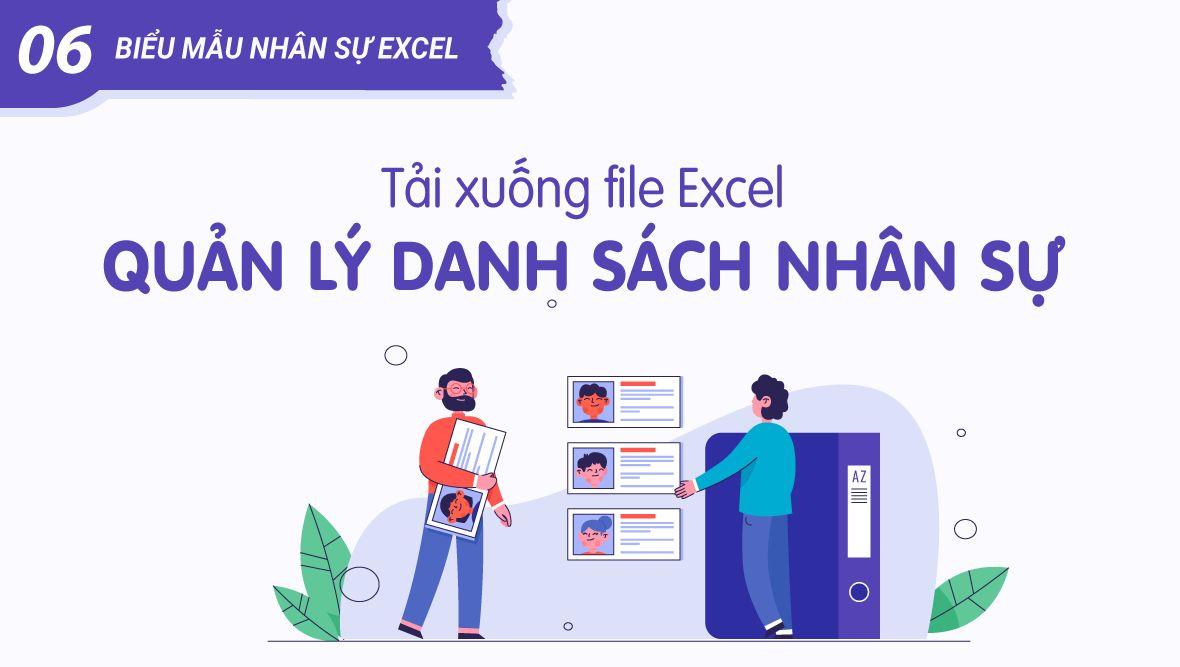 File Excel quản lý danh sách nhân sự chuẩn (tải biểu mẫu nhân sự Excel)