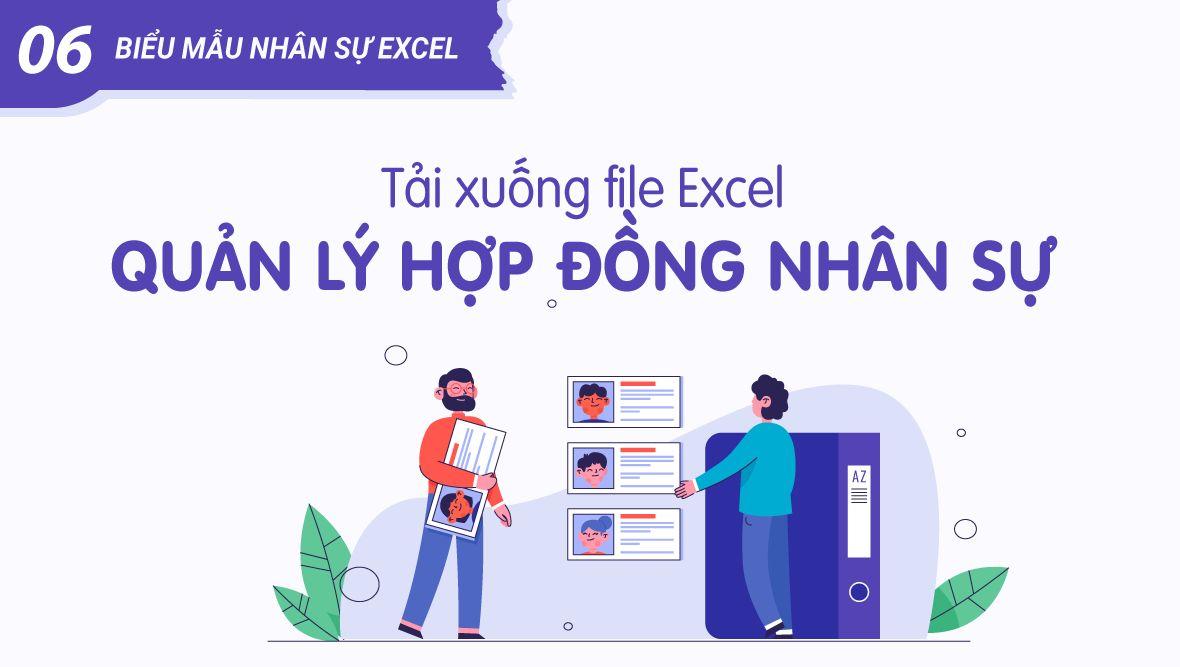 File Excel quản lý hợp đồng nhân sự chuẩn (tải biểu mẫu nhân sự Excel)