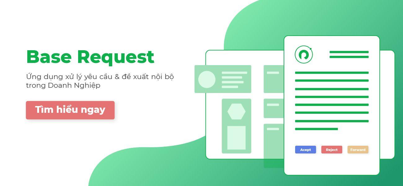 Review Phần mềm quản lý đề xuất dưới dạng biểu mẫu điện tử (e-form) Base Request